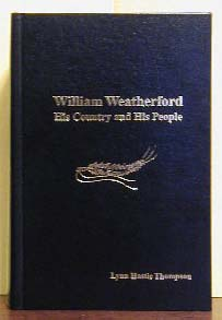 William Weatherford His Country and His People